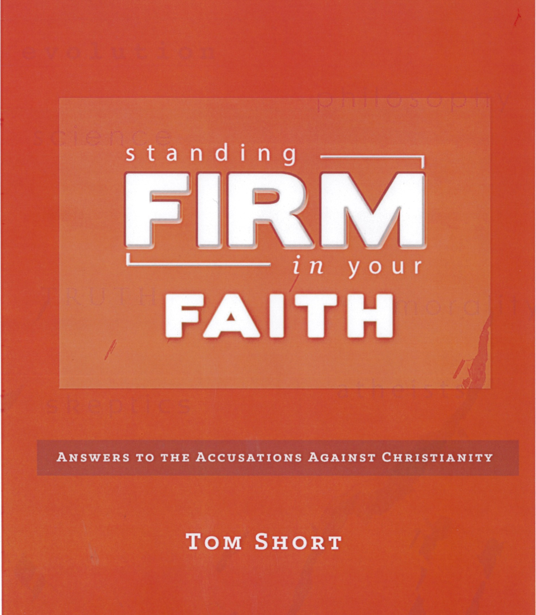 Standing Firm In Your Faith