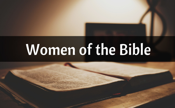 Women  of the Bible