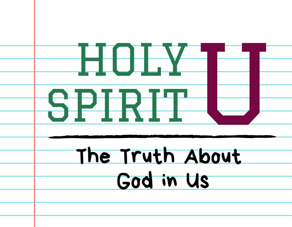Holy Spirit U